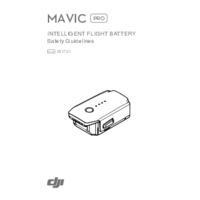 DJI Mavic Pro Intelligent Flight Batteries - Safety Guidelines