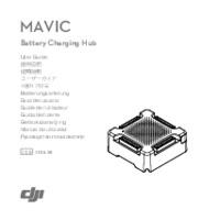 DJI Mavic Pro Battery Charging Hub - User Manual