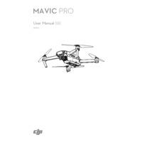 DJI Mavic Pro Drone - User Manual