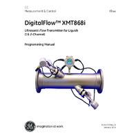 GE Druck DigitalFlow XMT868i Liquid Flow Transmitter - Programming Manual