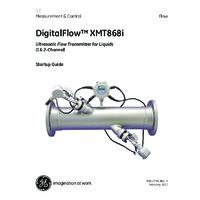 GE Druck DigitalFlow XMT868i Liquid Flow Transmitter - Startup Guide